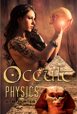 Occult Physics, World Mysteries & Forbidden Knowledge